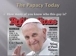 My presentation on the history of Roman Catholicism 11/21/2014